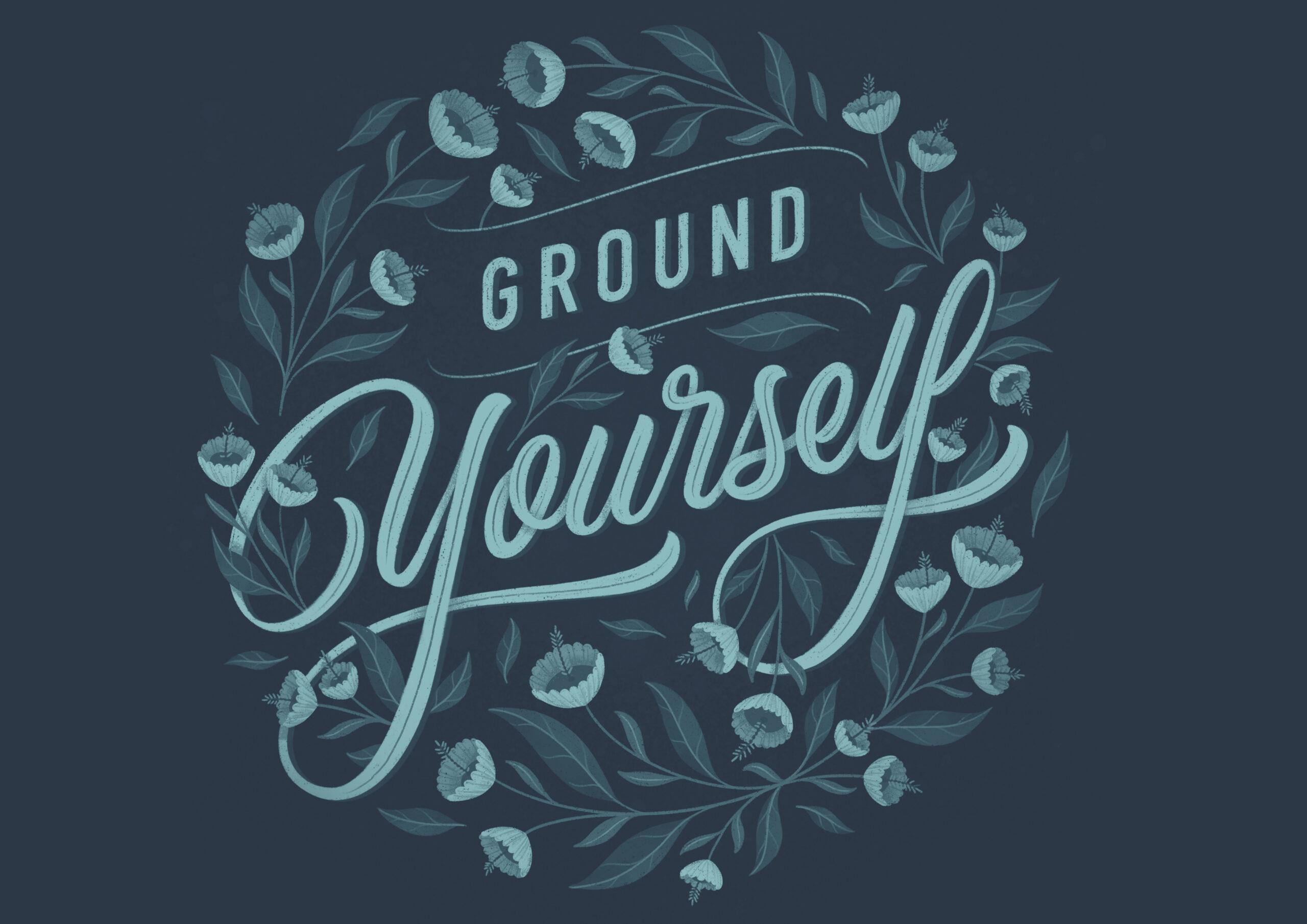 Ramona Schratt - Ground Yourself